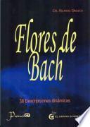 Flores de Bach: 38 Descripciones Dinamicas