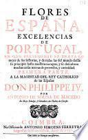 Flores de España, excelencias de Portugal, etc