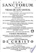 Flos Sanctorum de las vidas de los Santos