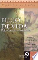 FLUJO DE VIDA Pscoterapia ontogonica