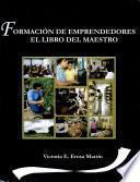 Formación de emprendedores: El libro del maestro