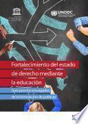 Fortalecimiento del estado de derecho mediante la educación