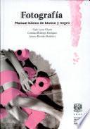 Fotografia Manual Basico de Blanco Y Negro