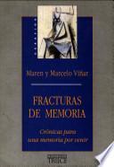 Fracturas de memoria
