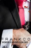Frankco Honor-Codigo-Lealtad