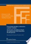Fraseología jurídica contrastiva español–alemán / Kontrastive Fachphraseologie der spanischen und deutschen Rechtssprache