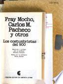 Fray Mocho, Carlos M. Pacheco y otros