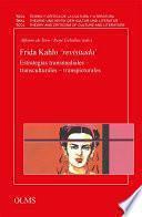 Frida Kahlo 'revisitada'. Estrategias transmediales - transculturales - transpicturales (E-book)