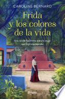 Frida y los colores de la vida