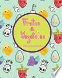 Frutas & Vegetales