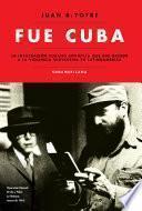 Fue Cuba