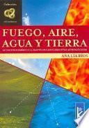 Fuego, Aire, Agua Y Tierra