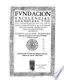 Fundación, excelencias, grandezas, y cosas memorables de la antiquísima ciudad de Huesca