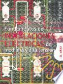 Fundamentos de instalaciones eléctricas de mediana y alta tensión