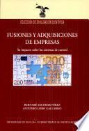 Fusiones y adquisiciones de empresas. Su impacto sobre los sistemas de control.