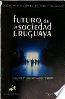 Futuro de la sociedad uruguaya
