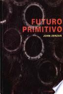 Futuro primitivo y otros ensayos