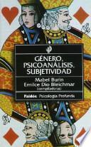 Género, psicoanálisis, subjetividad