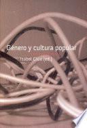 Genero y cultura popular/ Genre and Popular Culture