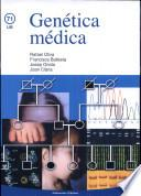 Genética médica (Edición 2004)