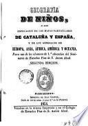 Geofrafía de niños, osea Explicación de los mapas particulares de Cataluña y España y de los generales de Europa, Asia, África, América y Oceanía