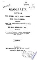 Geografía universal física, histórica, política antigua y moderna: (472 p., [2] h. de grab.)