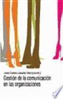 Gestión de la comunicación en las organizaciones