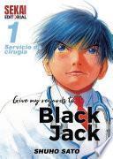 Give my regards to Black Jack Vol 01