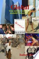 Global - Una Novela Sobre El Mundo Financiero