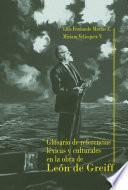 Glosario de referencias léxicas y culturales en la obra de León de Greiff