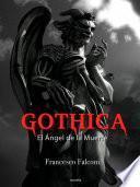 Gothica. El Ángel de la Muerte