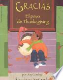 Gracias, el pavo de Thanksgiving / Gracias, the Thanksgiving Turkey