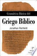 Gramática Básica del Griego Bíblico