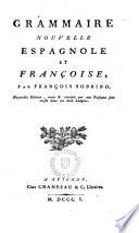 Grammaire nouvelle espagnole et françoise