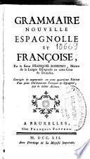 Grammaire nouvelle espagnolle et françoise