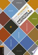 Gran diccionario enciclopédico de anécdotas e ilustraciones