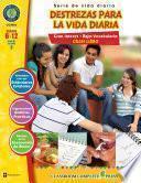 Gran libro de destrezas para la vida diaria Gr. 6-12