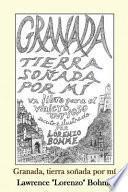 Granada, Tierra Sonada Por Mi