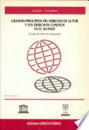 Grandes principios del derecho de autor y los derechos conexos en el mundo