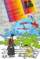 Guaraníes y jesuitas de la tierra sin mal al paraíso