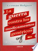 Guerra contra los medicamentos genéricos