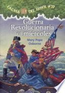 Guerra Revolucionaria En Miercoles/ Revolutionary War On Wednesday