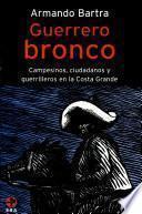 Guerrero bronco