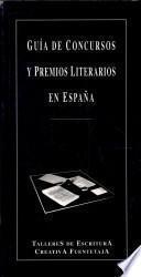 Guía de concursos y premios literarios en España 1997
