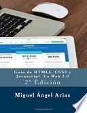 Guía de HTML5, CSS3, y JavaScript. La Web 2.0