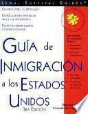 Guia de inmigracion a los Estados Unidos