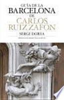 Guía de la Barcelona de Carlos Ruiz Zafón