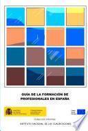 Guía de la formación de profesionales en España