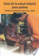 Guia de la Salud Infantil Para Padres