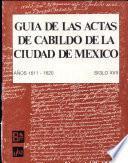 Guía de las Actas de Cabildo de la Ciudad de México, siglo XVI